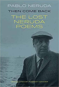 The Lost Neruda Poems